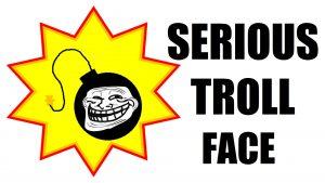 serioustrollface